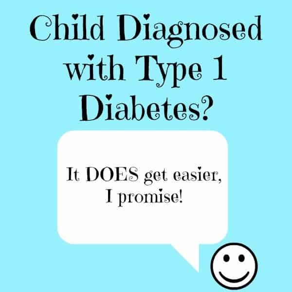 To The Parents of Children Newly Diagnosed With Type 1 Diabetes.