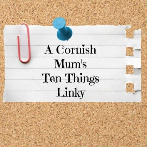 Ten Things Link Up – 25th April 2015