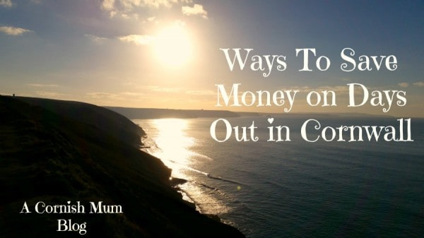 Days out in Cornwall - acornishmum.com