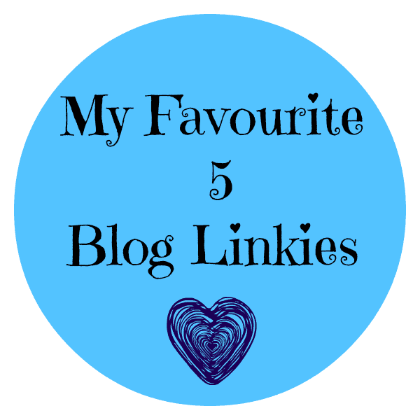Favourite 5 Blog Linkies