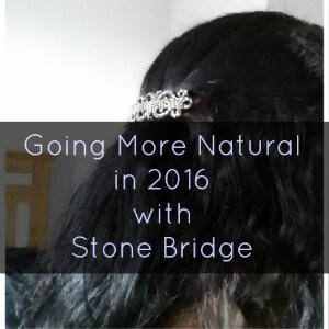 Going More Natural in 2016 with Stone Bridge