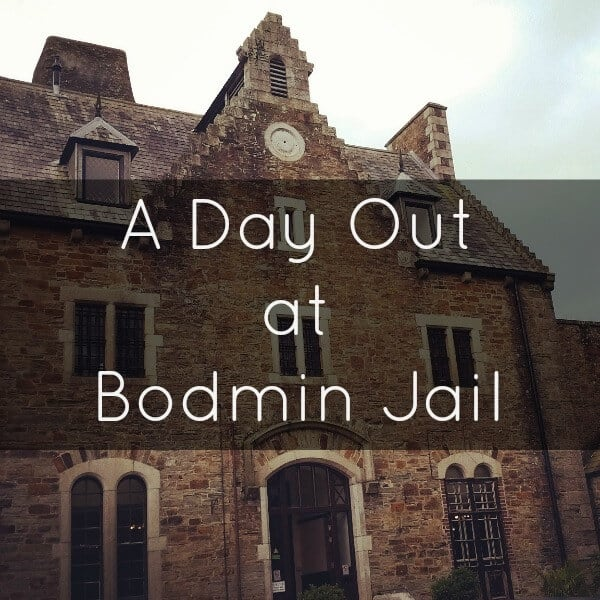 A Day out at Bodmin Jail Cornwall