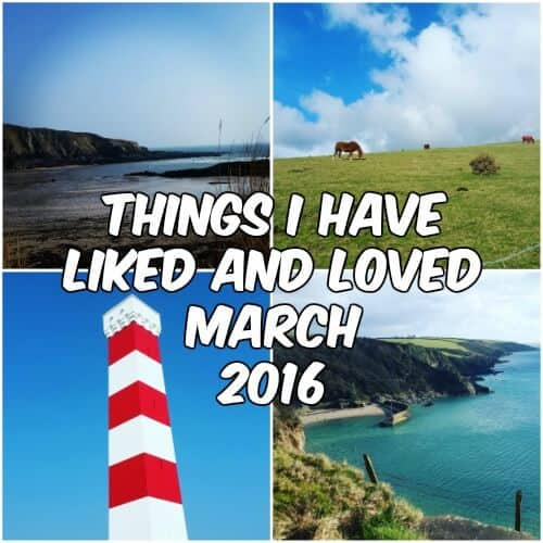 Liked and Loved – March 2016
