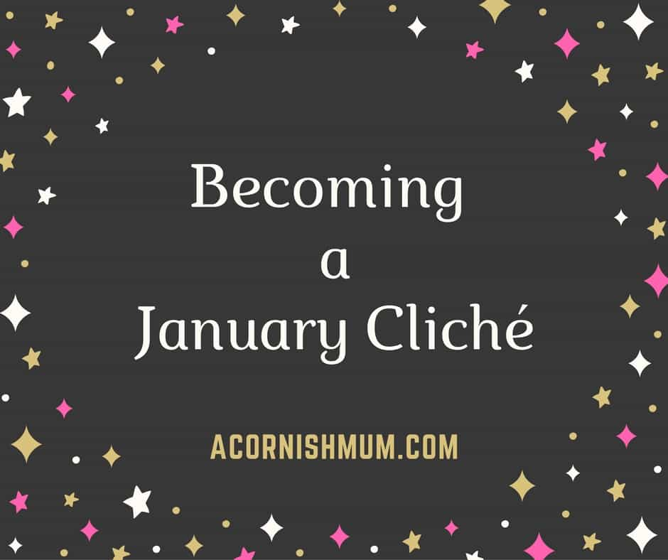 Becoming a January Cliché