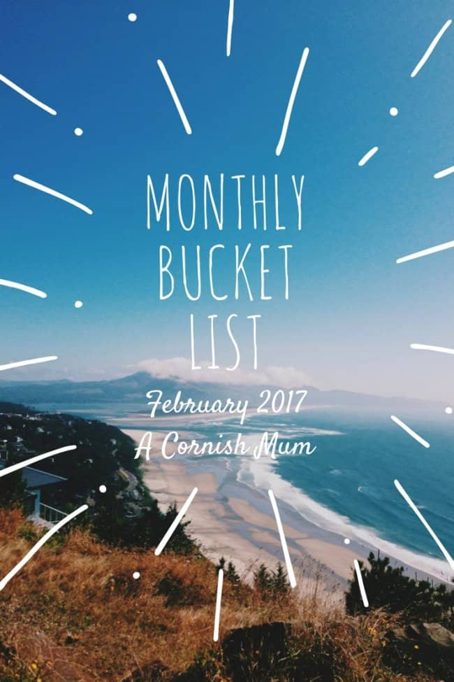 Monthly Bucket list for February 2017