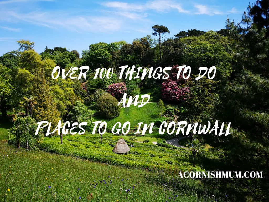 Over 100 things to do and places to go in Cornwall