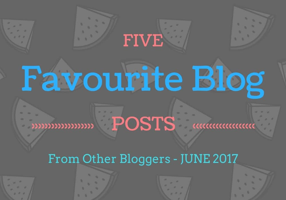 Five Favourite Blog posts
