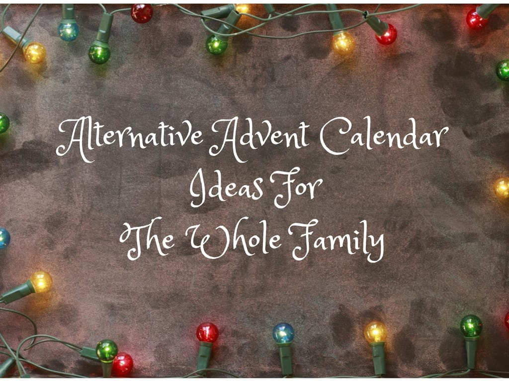 Alternative advent calendar ideas for all the family