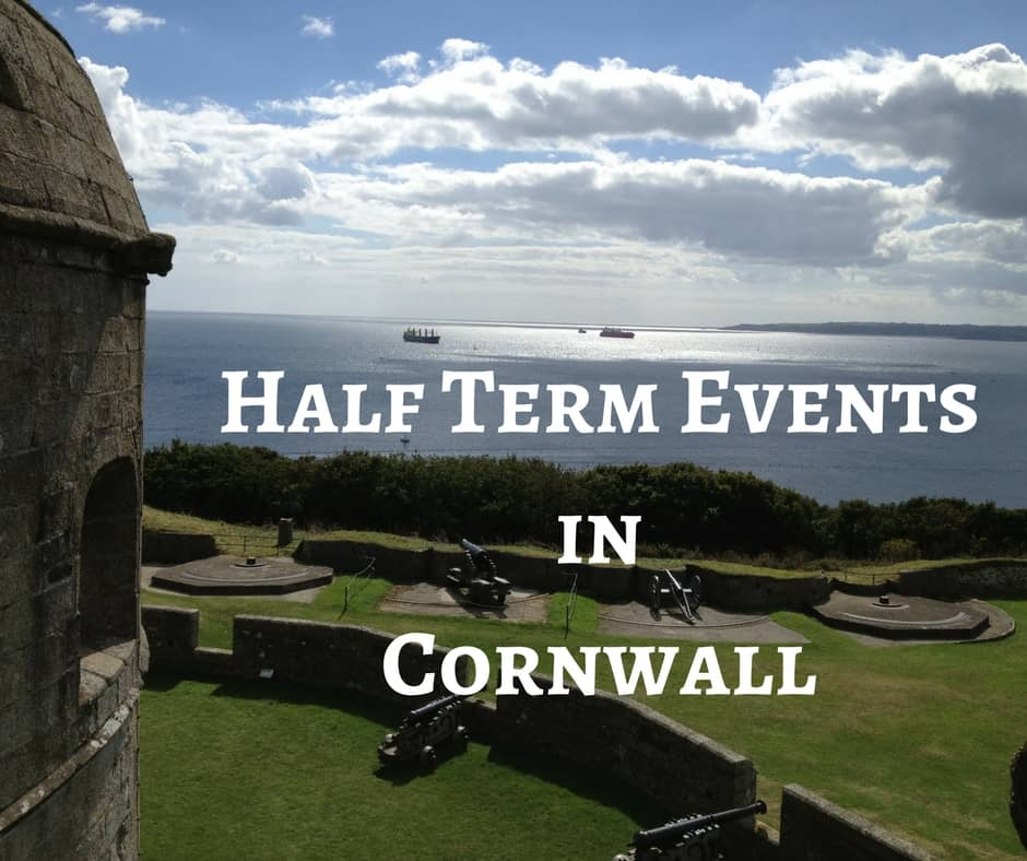 February 2018 Half Term Events in Cornwall