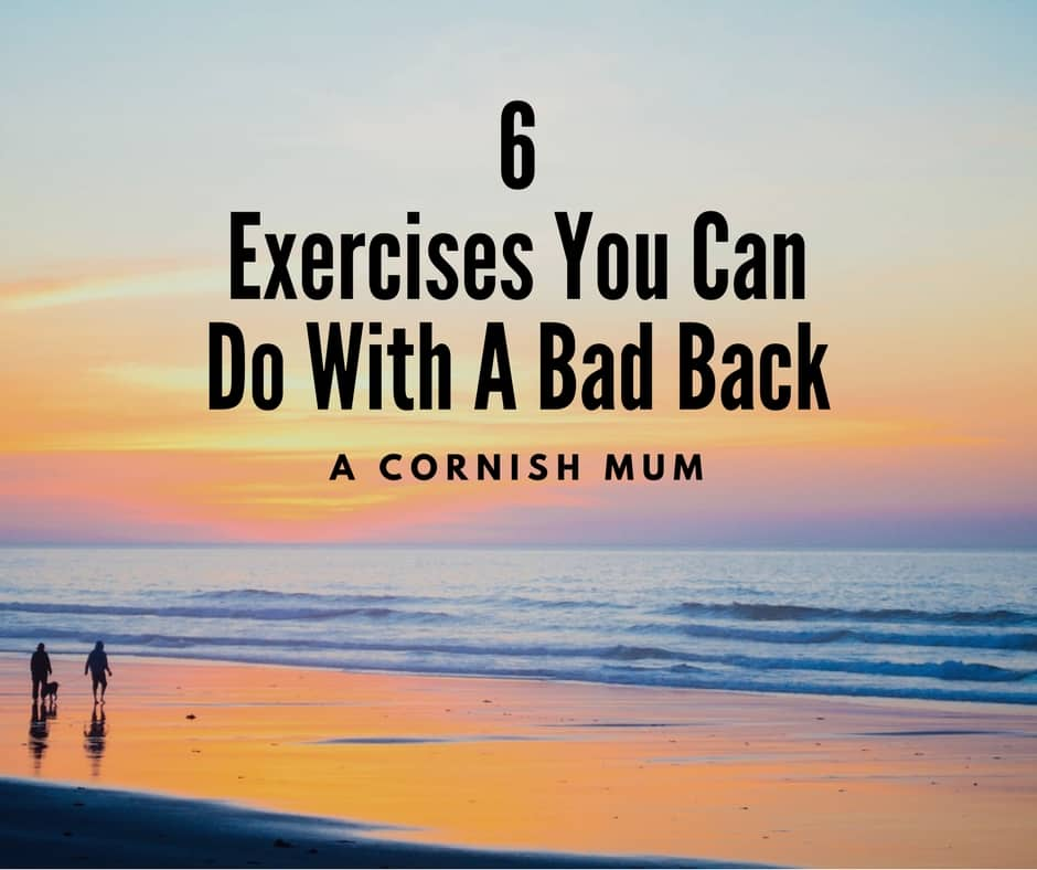6 exercises you can do with a bad back