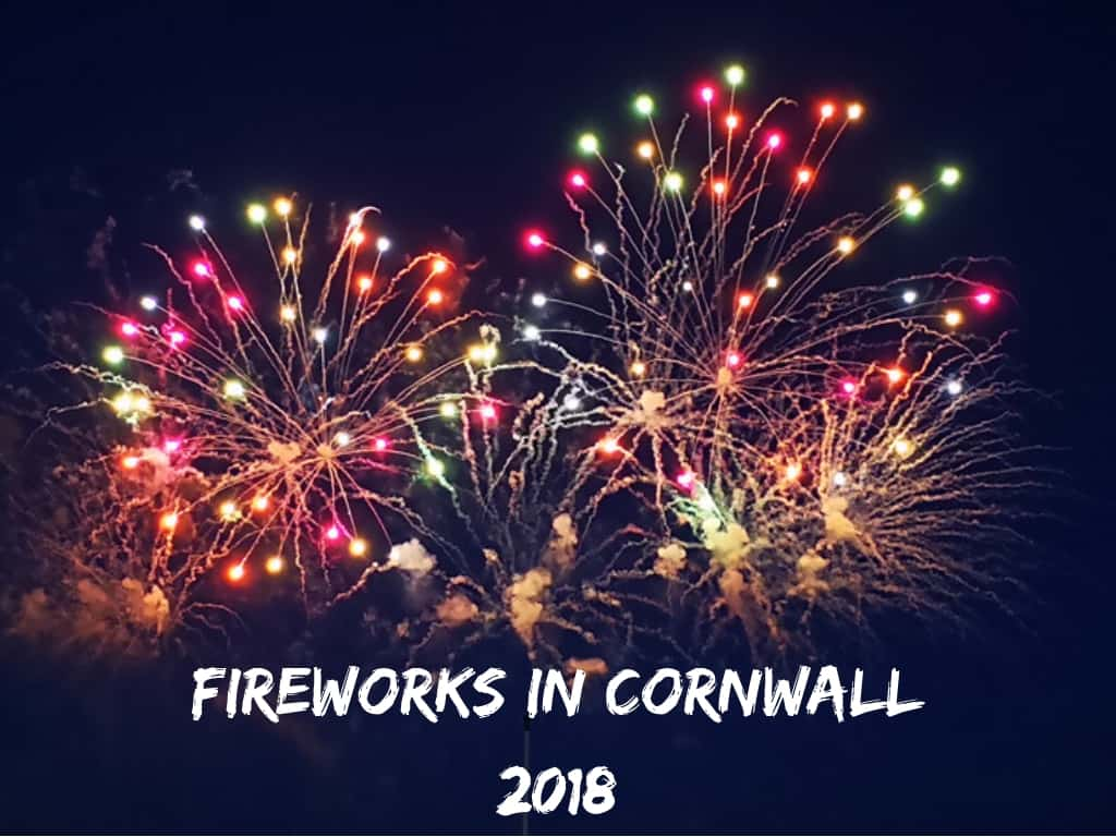 Fireworks displays in Cornwall 2018