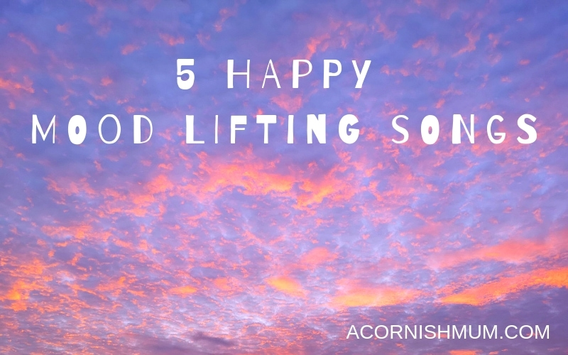 5 happy mood lifting songs