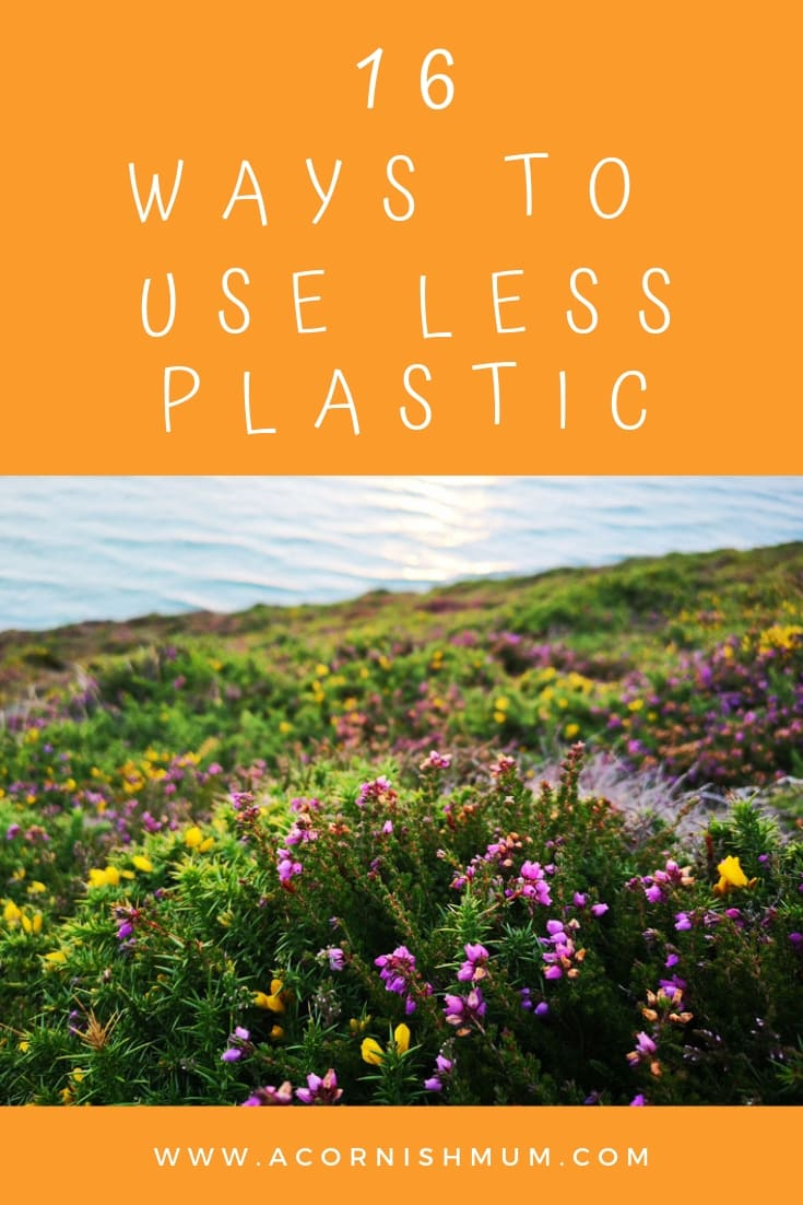 16 Ways to use less plastic: zero waste