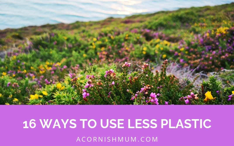16 ways to use less plastic