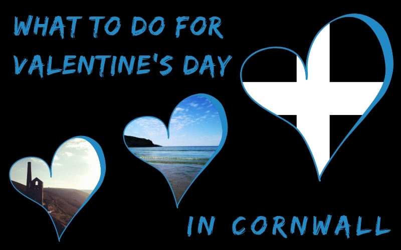What to do for Valentine's Day in Cornwall