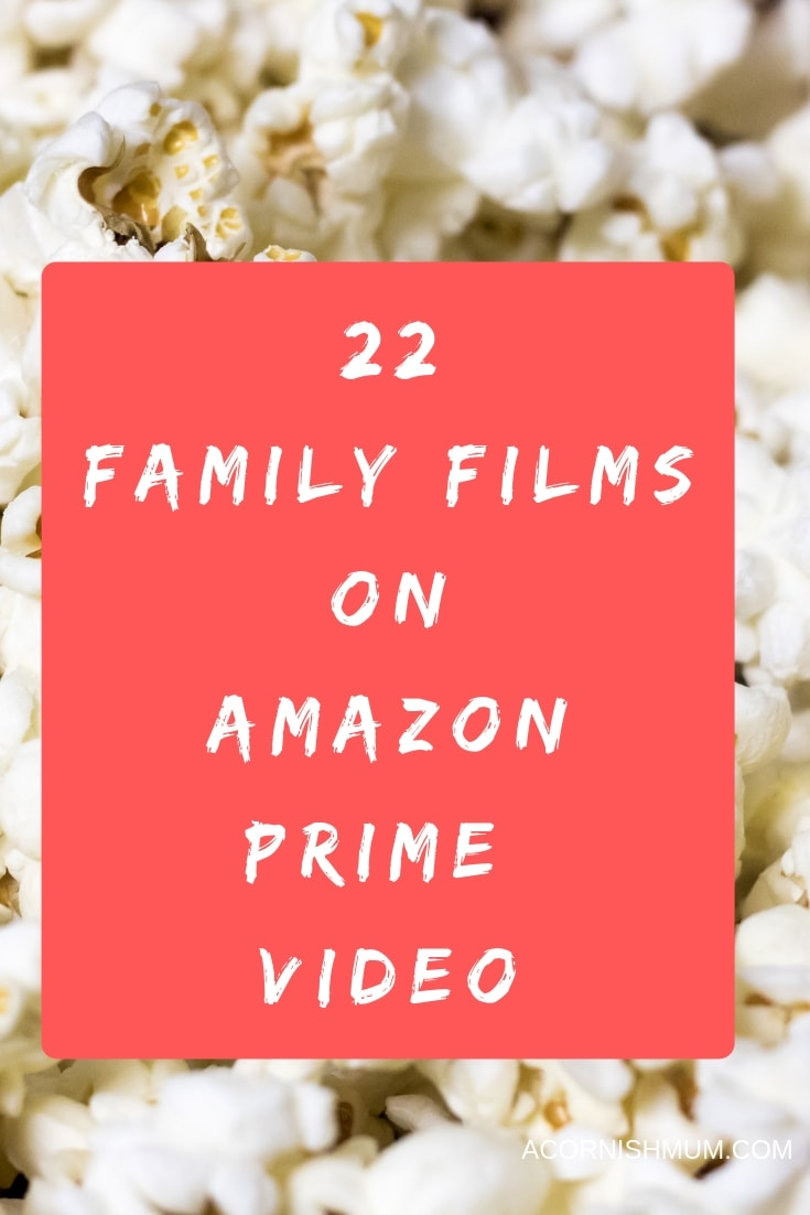 22 Family films on Amazon Prime