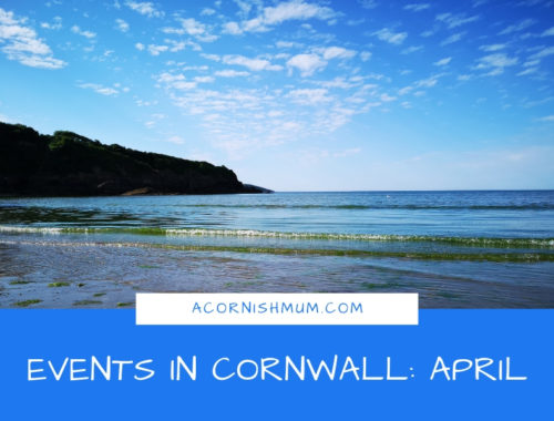 Events in Cornwall: What's On in Cornwall April