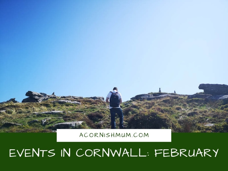 Events in Cornwall: What's On in Cornwall February