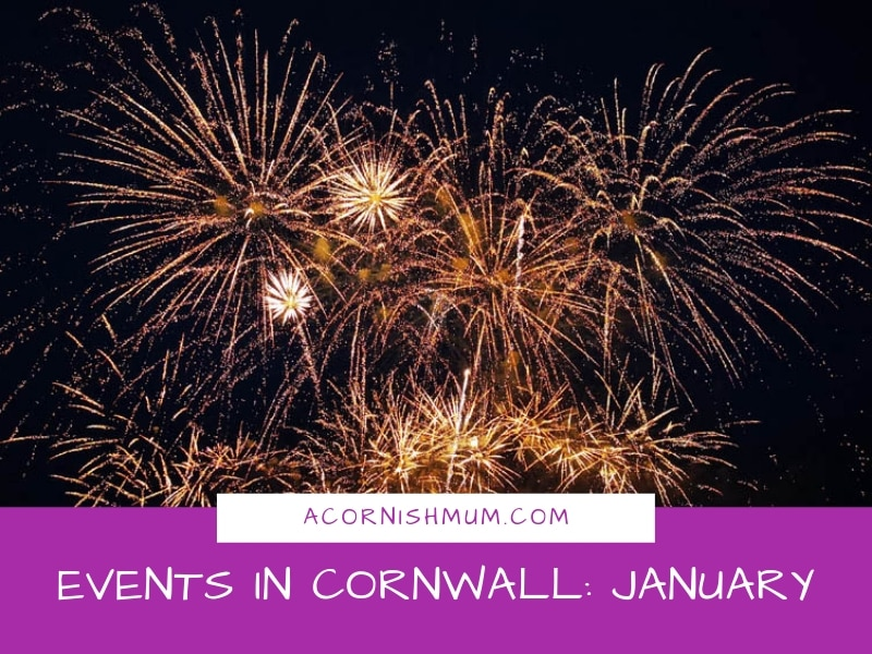 Events in Cornwall: What's On in Cornwall January