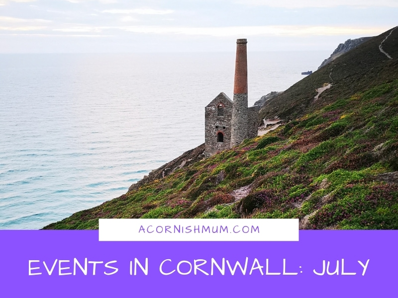 Events in Cornwall: What's On in Cornwall July