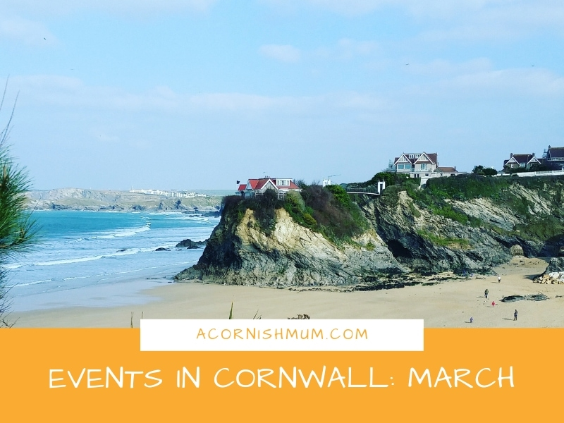 Events in Cornwall: What's On in Cornwall March