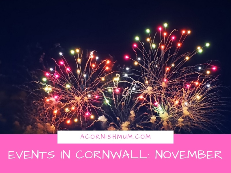Events in Cornwall: What's On in Cornwall November - image shows fireworks